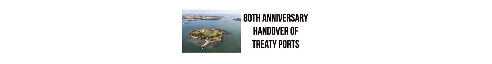 80th Anniversary Handover of Treaty Ports