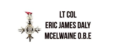 Lt Col Eric James Daly McElwaine O.B.E.