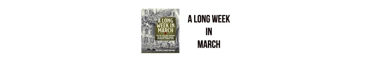 A Long Week in March
