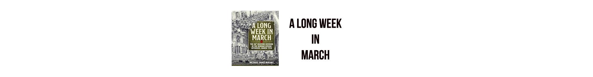 A Long Week in March