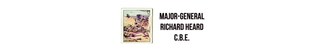 Major-General Richard Heard C.B.E.