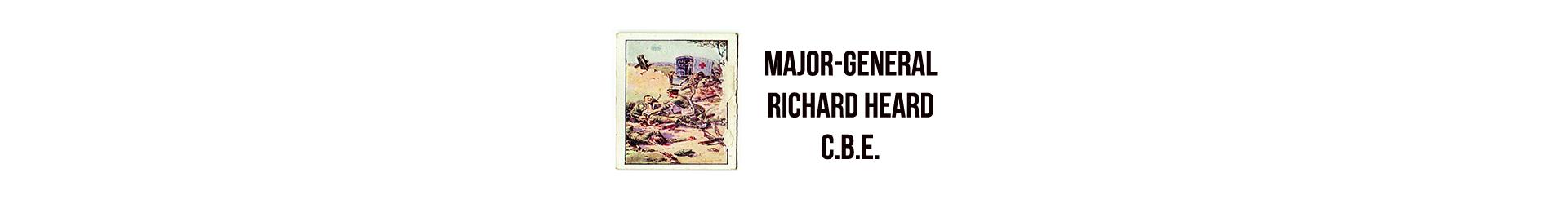Major-General Richard Heard C.B.E.