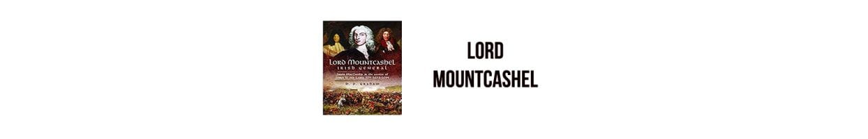 Lord Mountcashel: Irish General 1673 – 1694, by D.P Graham