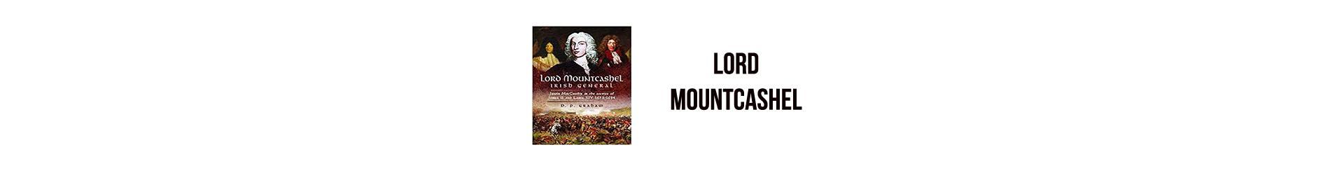 Lord Mountcashel: Irish General 1673 – 1694, by D.P Graham